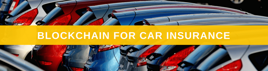 10 Novel Uses for the Blockchain Propelx Car Insurance