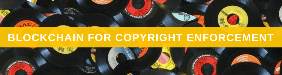 10 Novel Uses for the Blockchain Propelx Copyright Enforcement